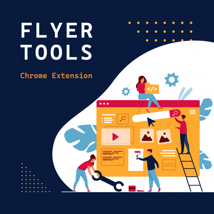 Flyer Tools Chrome Extension